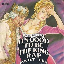 DISCO 45 Giri  Mel Brooks – It's Good To Be The King Rap Part 1 & 2