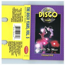 The Disco Years Vol 5 Must Be The Music (Cassette)