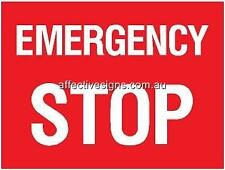 Emergency Stop Sign Safety Signs Australian Made Quality Printed Sign