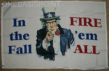 3x5 Uncle Sam Flag In The Fall Fire 'Em All Tea Party Protest Anarchy Usa 3'X5'