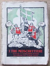Dumas - I TRE MOSCHETTIERI - Ed. Gloriosa, 1921* - ill. CARLO NICCO - RARO