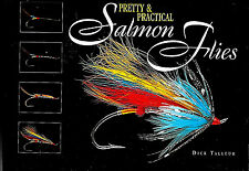 Pretty and Practical Salmon Flies Dick Talleur FREE SHIP TRACKING CONTINENTAL US