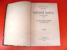 Manuale Teorico Pratico Sintassi Latina Dott. Giovanni Zenoni 1899 Libro