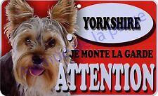 Plaque aluminium Attention au chien - Je monte la garde - Yorkshire - NEUF