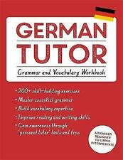 German Tutor: Grammar and Vocabulary Workbook (Learn German with Teach...