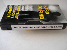 Return of the F4C MIG Killers Hard To Find Military History Videos VHS