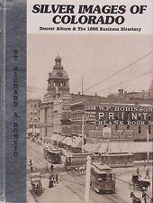 ~~~Silver Images of Colorado~Historic Denver Photo Album/1866 Business Directory