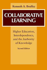 Collaborative Learning: Higher Education, Interdependence, and the Authority of
