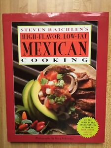 High-Flavor Low-Fat Mexican Cooking Steven Raichlen HC/DJ Out of Print 1999 NEW
