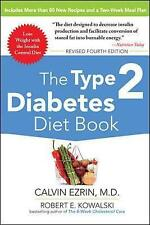 The Type 2 Diabetes Diet Book, Fourth Edition, Good Condition Book, Kowalski, Ro