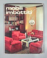 Magnani Mobili Imbottiti Italian chairs cassina arflex C&B Bellini De Pas 1972