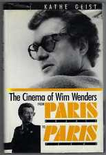 The Cinema of Wim Wenders From Paris France to Paris Texas 1st edition 1988