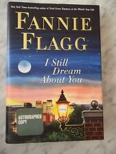 I Still Dream About You by Fannie Flagg - SIGNED First Edition