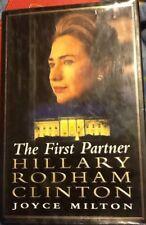 The First Partner : Hillary Rodham Clinton by Joyce Milton (1999, Hardcover)