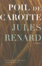 Poil de Carotte by Ralph Manheim; Jules Renard