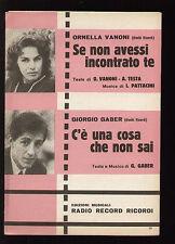 SPARTITO SHEET MUSIC VANONI GABER SE NON AVESSI INCONTRATO TE / C'E' UNA COSA...