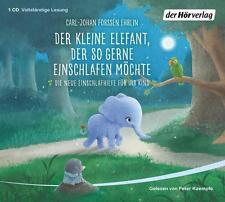 Der kleine Elefant, der so gerne einschlafen möchte (2016, Hörbuch)