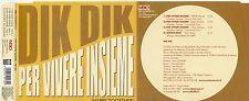 DIK DIK   raro CD single 4 tracce PER VIVERE INSIEME 2001