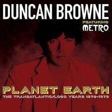 Duncan Browne Feat. Metro - Planet Earth: The Transatlantic/Logo Years (NEW 2CD)