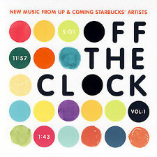 (CD; Digipak) Off the Clock Vol. 1: New Music From Up & Coming Starbucks Artists