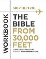 The Bible from 30,000 Feet® Workbook: Soaring Through the Scriptures in One...