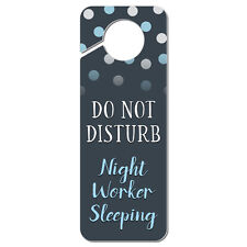 Do Not Disturb Night Worker Sleeping Plastic Door Knob Hanger Sign