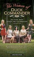 Women of Duck Commander : Surprising Insights from the Women Behind the Beards a