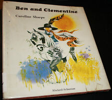 Ben and Clementine by Caroline Sharpe 1971, Hardcover- RARE hard to find Edition