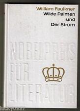 Nobelpreis 1949 W. Faulkner Wilde Palmen, Der Strom