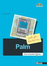 Palm - M+T Pocket . Das kompakte Wissen - auch für Handspring - Ingo A. Schulz