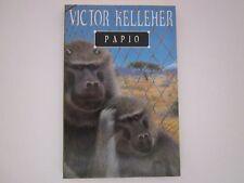 PAPIO - VICTOR KELLEHER - Unread Condition - Signed RARE
