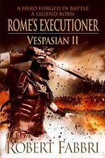 Rome's Executioner (Vespasian),Robert Fabbri