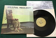 WILLFUL NEGLECT ~ Justice For No One Orignal US KBD Punk LP Neglected R + Insert