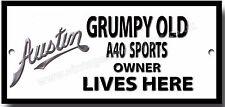 Grumpy Old Austin A40 Sport owner Lives Here Metall Schild Vintage Auto