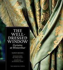 THE WELL-DRESSED WINDOW - EATON, LINDA/ BROWN, SANDY/ JAYNE, THOMAS (FRW) - NEW