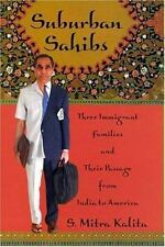 Suburban Sahibs: Three Immigrant Families and Their Passage from India to Americ