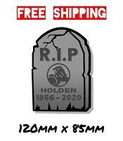 RIP Holden Custom Car Decal Window Sticker Vinyl Holden Commodore Torana Monaro