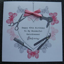 HANDMADE PERSONALISED BIRTHDAY CARD,FEMALE/WOMAN BUTTERFLY HEART HAIRDRESSING