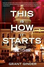 THIS IS HOW IT STARTS SOFtCOVER BOOK Grant Ginder NEW Softcover