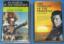 In Search of the Primitive & The Twilight of the Primitive by Lewis Cotlow
