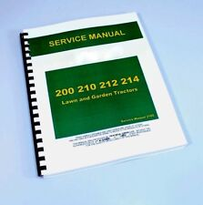 SERVICE MANUAL FOR JOHN DEERE 200 210 212 214 LAWN TRACTOR REPAIR TECHNICAL SHOP