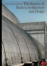 The Sources of Modern Architecture and Design by Nikolaus Pevsner (Paperback)