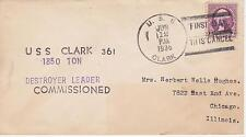 NAVAL MILITARY SHIP EVENT COVER - 1936 USS CLARK FIRST DAY OF CANCEL COMMISSION