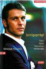 EINGEPRÄGT Täter Opfer Menschen 10 Porträts von Christoph Feurstein 2008