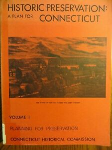 Historic Preservation: A Plan for Connecticut  Vol. 1