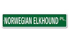 "6878 Ss Norwegian Elkhound 4"" x 18"" Novelty Street Sign Aluminum"