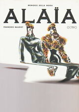 ALAIA  - Collezione memorie della moda di Francois Baudot - Octavo Edizioni  #