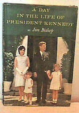 A DAY IN THE LIFE PRESIDENT KENNEDY  Bishop 1964  FIRST EDITION 1st Pr  HCDJ VNT