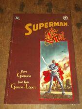 Superman Kal by Jose Luis Garcia-Lopez, Dave Gibbons (Paperback)< 1563891670