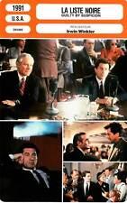 FICHE CINEMA : LA LISTE NOIRE - De,Annette 1991 Guilty By Suspicion